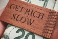 My Get Rich Slow Scheme