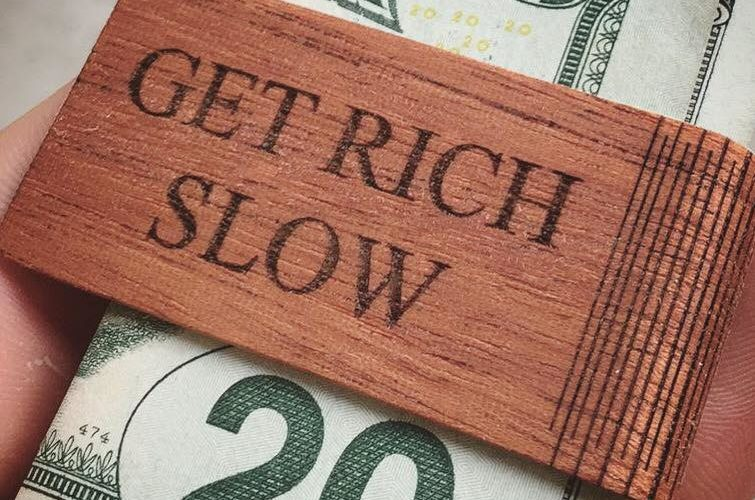 My Get Rich Slow Scheme